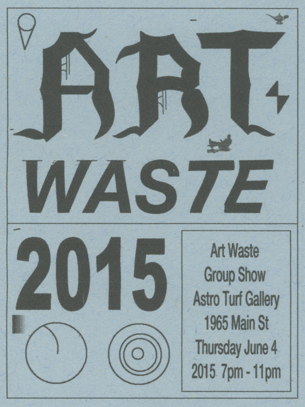 ART WASTE GROUP SHOW 2015 // IN DREAMS